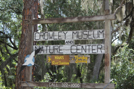 Must Do Sarasota attractions Crowley Museum & Nature Center entrance