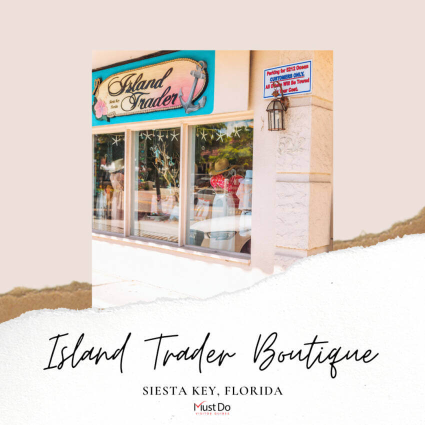 Island Trader Boutique casual women's clothing, jewelry, hats, and accessories Siesta Key, Florida. Must Do Visitor Guides, MustDo.com