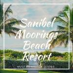 Sanibel Moorings Resort combines luxury condo rentals with beachfront attractions and beautiful botanical gardens on Sanibel Island, Florida.