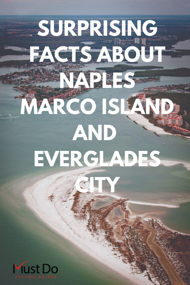 Test your local knowledge about beautiful Naples, historic Everglades City and popular Marco Island with these 24 fun facts. Must Do Visitor Guides