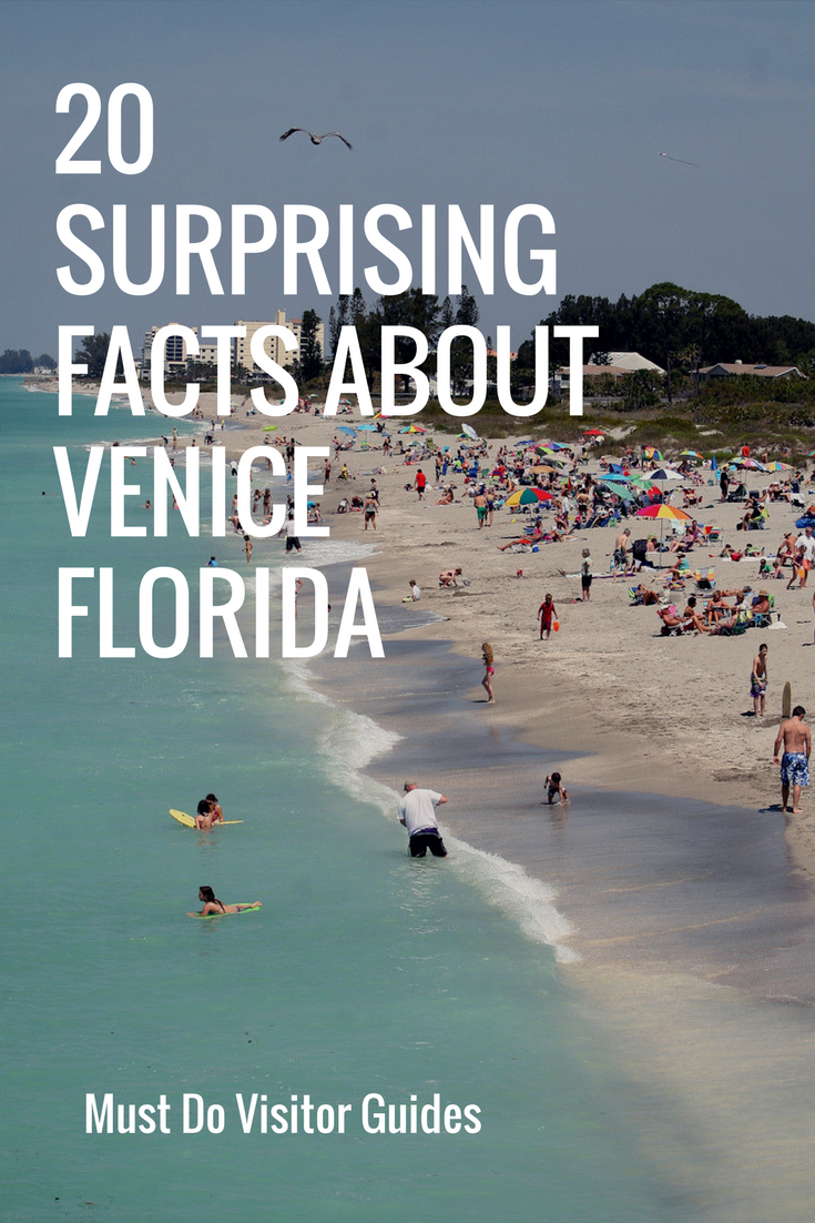 20 Surprising Facts About Venice Florida Check Your Local Knowledge Of