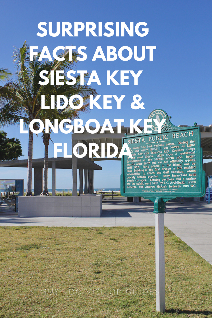 Surprising Facts About Siesta Key Lido Key & Longboat Key Florida.