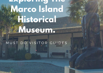 The Marco Island Historical Museum offers a wealth of information about local history shown through old photographs, exhibits, and a movie. Must Do Visitor Guides, MustDo.com