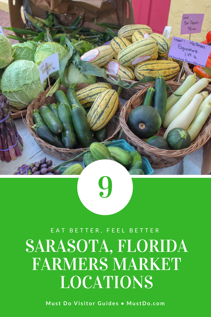 A guide to visiting 9 Sarasota, Florida Farmers Markets. Must Do Visitor Guides, MustDo.com