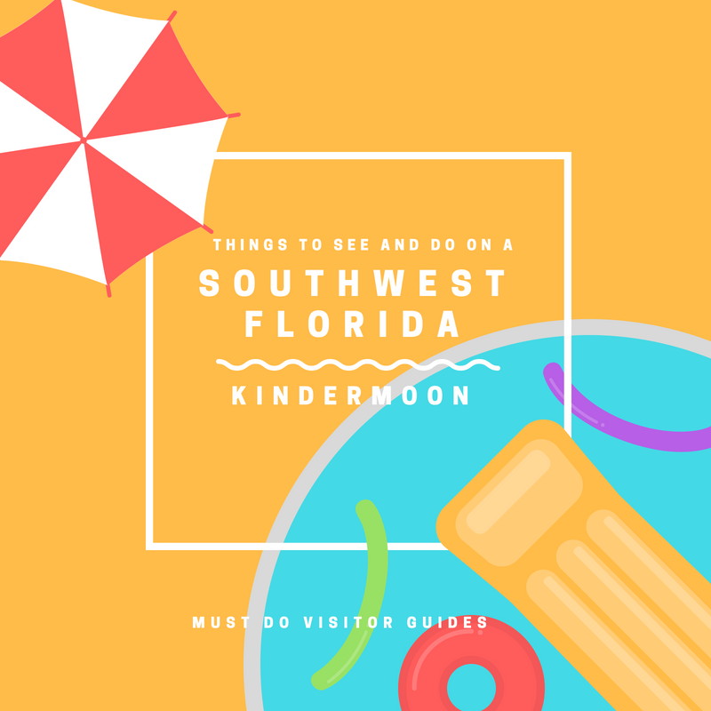 Things to see and do on a Southwest Florida Kindermoon. Fun family activities in Sarasota, Fort Myers, and Naples. Must Do Visitor Guides, MustDo.com