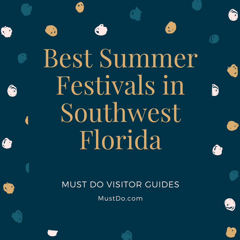 A round-up of some of the best festivals to explore in Southwest Florida by Must Do Visitor Guides.