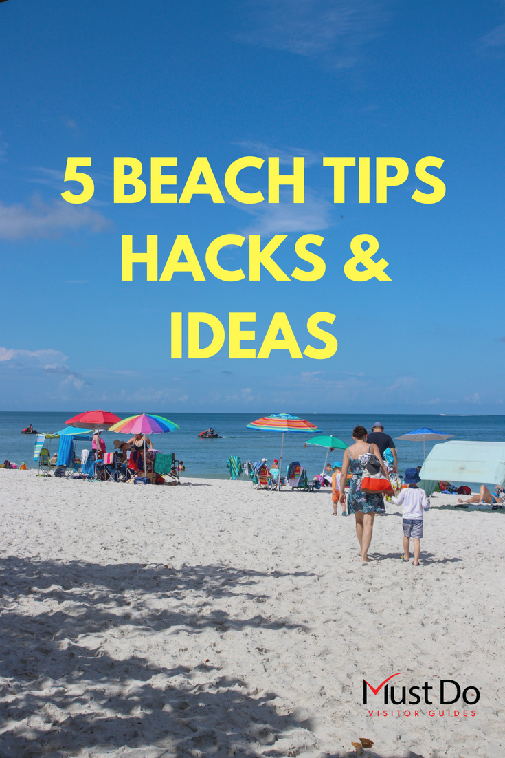 Must Do Visitor Guides' 5 Tips to keep the kids happy and make your family vacation trip to the beach hassle free. Southwest Florida visitor travel planning and things to do.