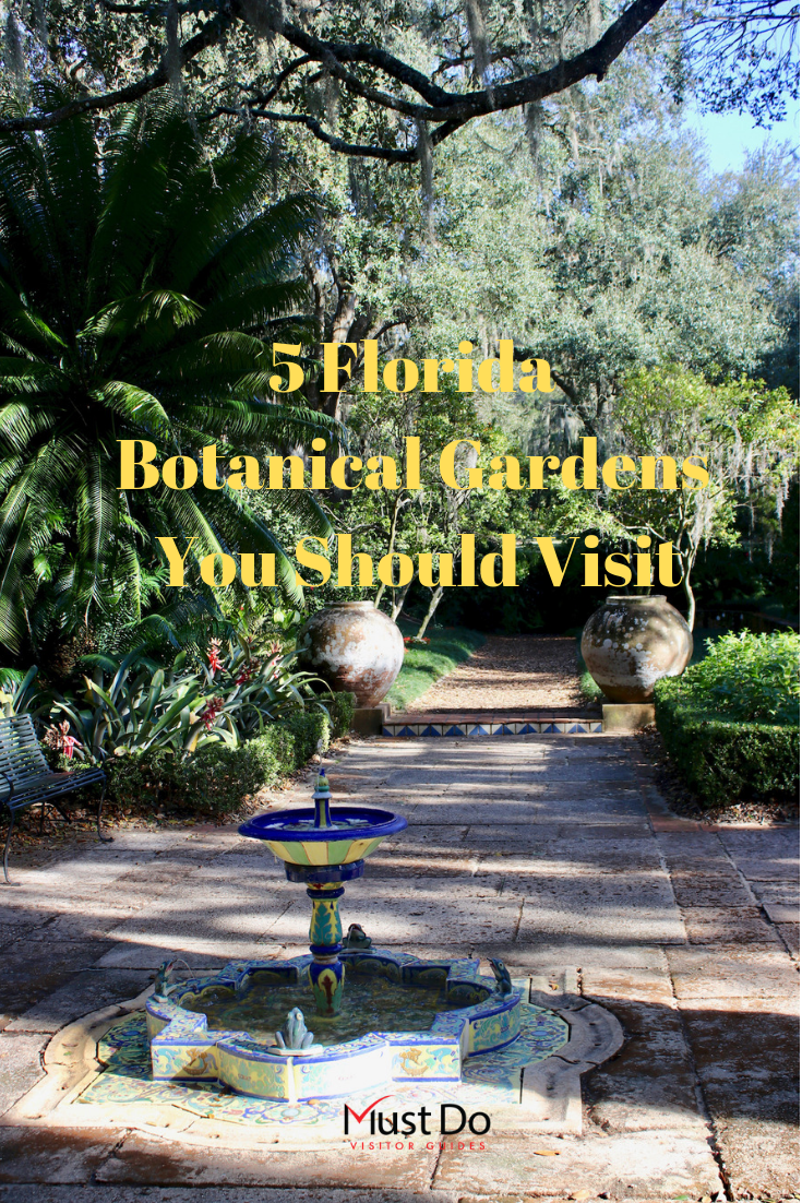 5 Florida Botanical Gardens You Should Visit. Must Do Visitor Guides | MustDo.com