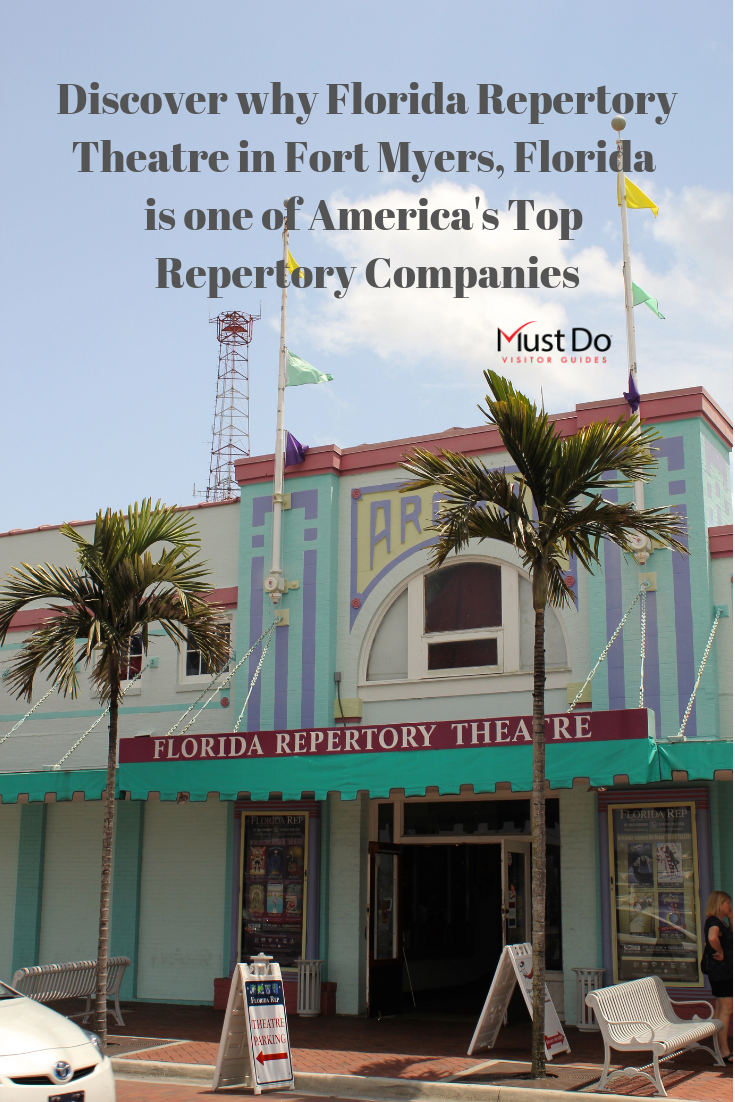 Discover why Florida Repertory Theatre in Fort Myers is one of America's Top Repertory Companies. Must Do Visitor Guides | MustDo.com