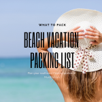 Beach Packing List. Use this handy list to take the stress out of vacation packing and hit the beach worry free! Must Do Visitor Guides, MustDo.com