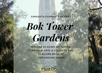 Sarasota Day Trips Bok Tower Gardens. Explore 50 acres of meandering pathways and gardens, listen to the beautiful bells of the Singing Tower carillon, and stroll through a Mediterranean-style mansion. Plan your visit. Must Do Visitor Guides, MustDo.com