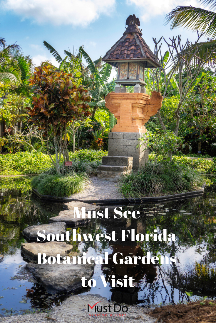 Must See Southwest Florida Botanical Gardens to Visit. Photo credit Jennifer Brinkman. Must Do Visitor Guides | MustDo.com