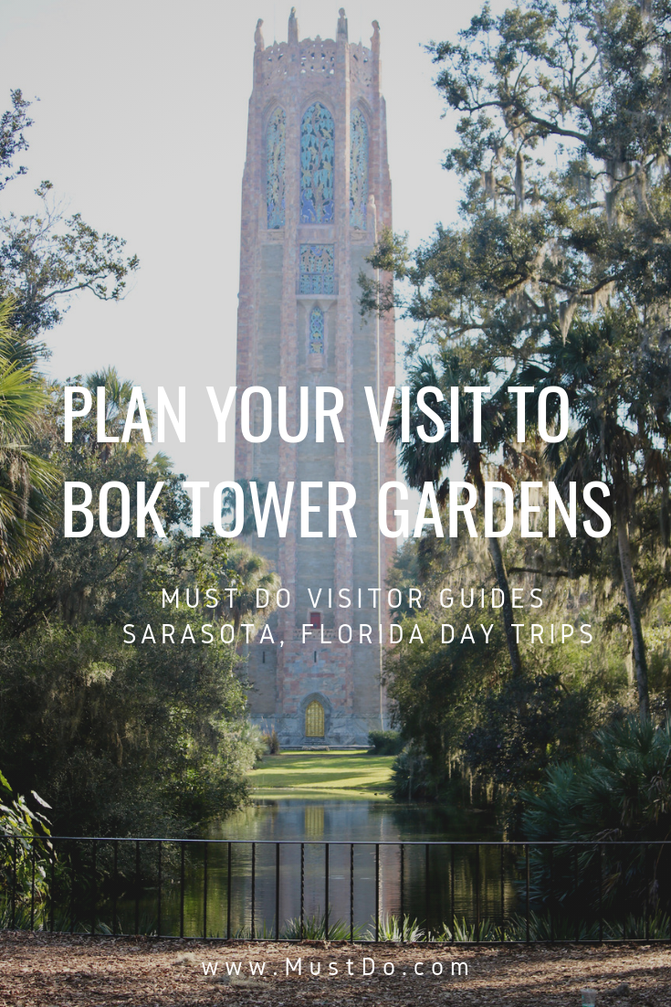 Sarasota Day Trips Bok Tower Gardens. Explore 50 acres of meandering pathways and gardens, listen to the beautiful bells of the Singing Tower carillon, and stroll through a Mediterranean-style mansion. Plan your visit. Must Do Visitor Guides | MustDo.com