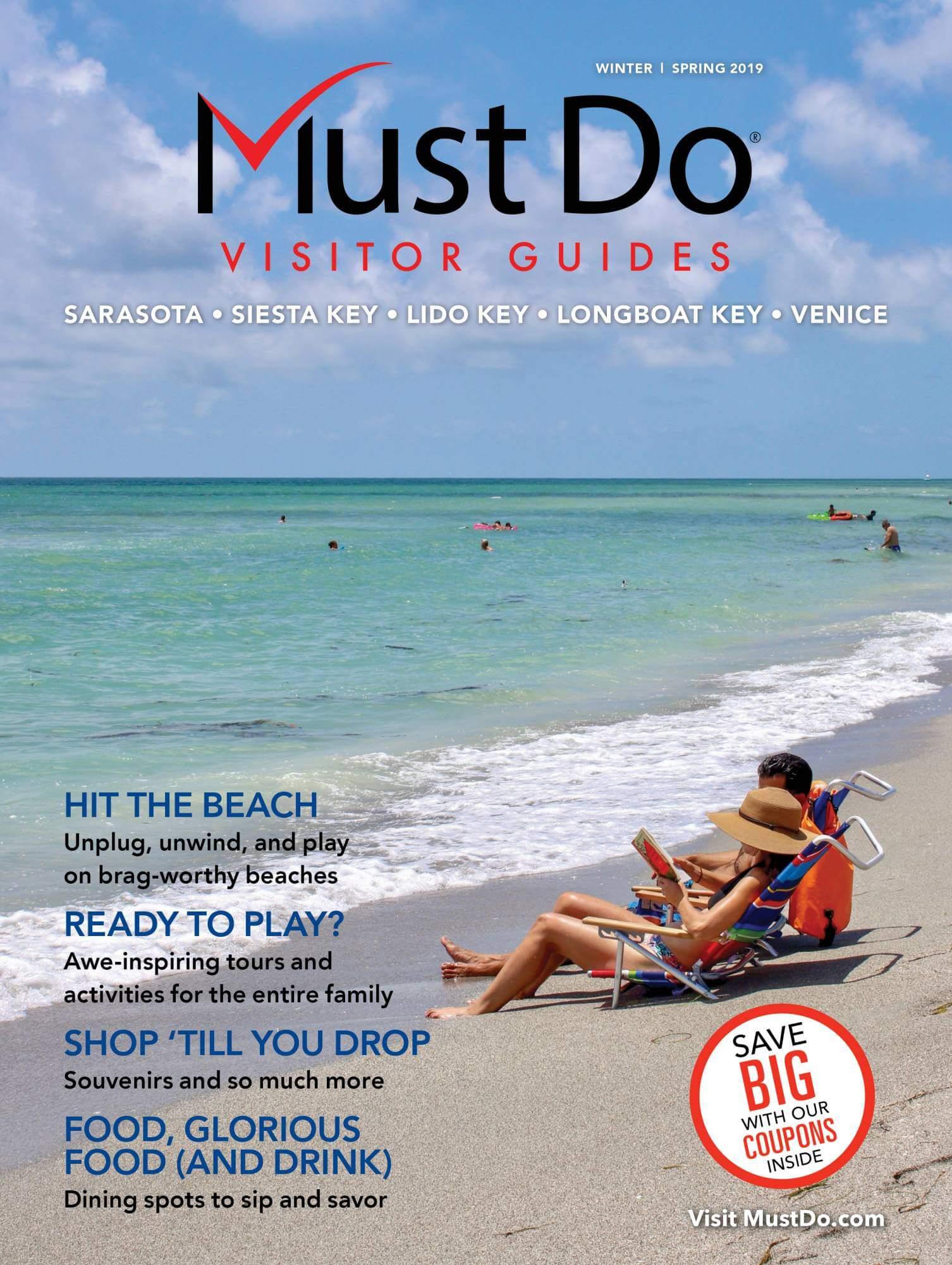 Sarasota Must Do Visitor Guides winter/Spring 2019