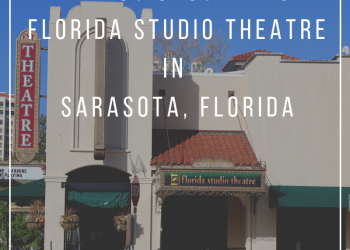 Why you should visit Florida Studio Theatre in Sarasota, Florida. Must Do Visitor Guides | MustDo.com