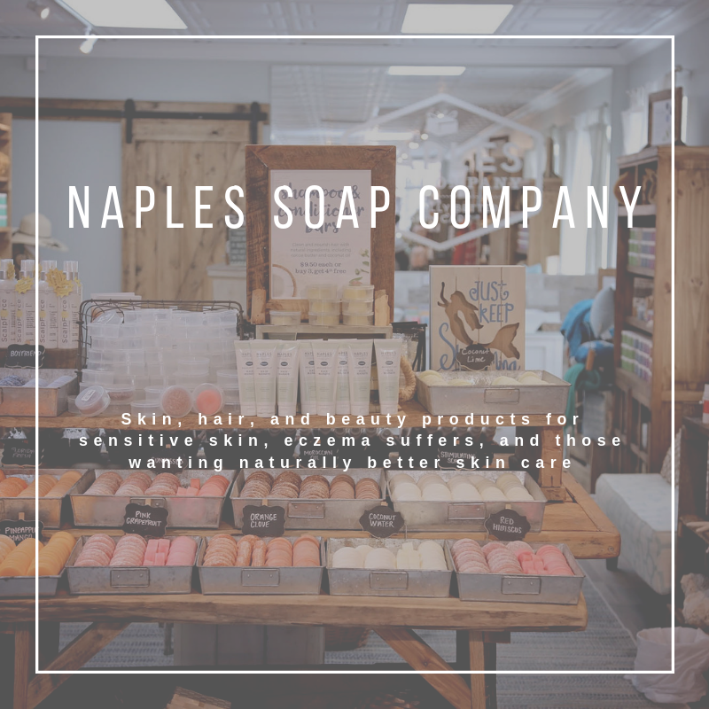 Naples Soap Company. Skin, hair, and beauty products for sensitive skin, eczema sufferers, and those wanting naturally better skin care. Find out more. Must Do Visitor Guides | MustDo.com