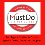 Must Do Visitor Guides coupon savings. Fort Myers Sanibel & Captiva Florida special offers, deals and coupons.