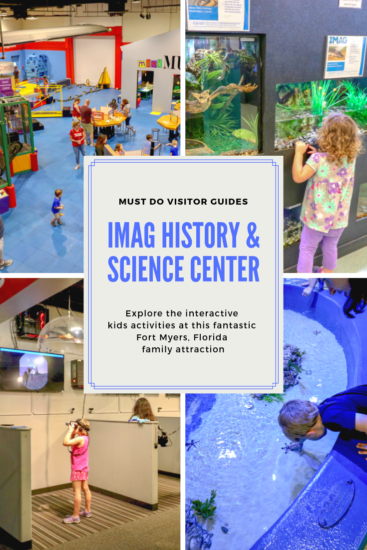 IMAG History & Science Center. Explore the interactive kids activities at this fantastic Fort Myers, Florida family attraction. Must Do Visitor Guides | MustDo.com