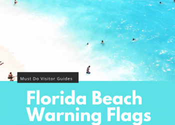 Must Do Visitor Guides Florida Beach Warning Flags Infographic. Learn all about Florida's beach warning flags and what they mean. | MustDo.com