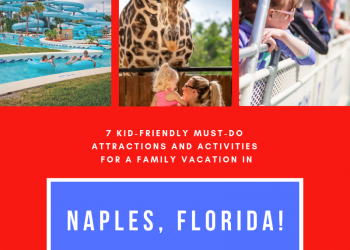 7 Kid-Friendly Must-Do Attractions and Activities for a Family Friendly Vacation in Naples, Florida. Must Do Visitor Guides | MustDo.com