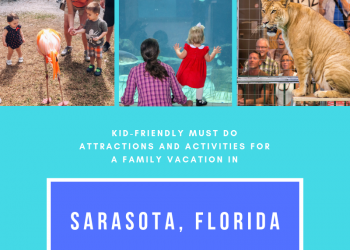 Kid-Friendly Must Do Attractions and Activities For A Family Vacation in Sarasota, Florida. Must Do Visitor Guides.