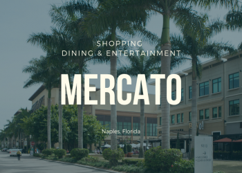 Shopping Dining and Entertainment Mercato Naples, Florida.