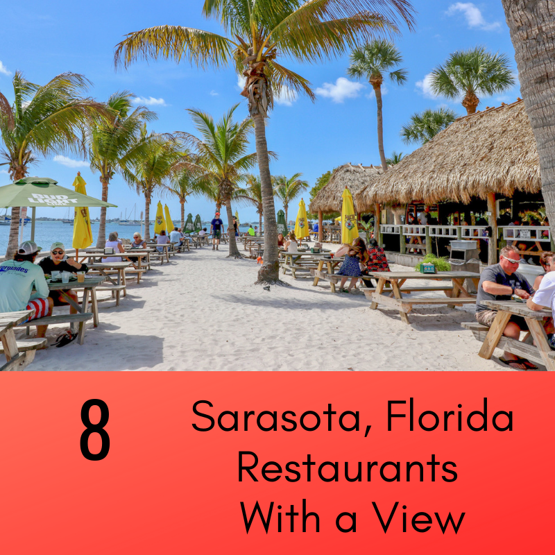 8 Sarasota Florida Restaurants with a View