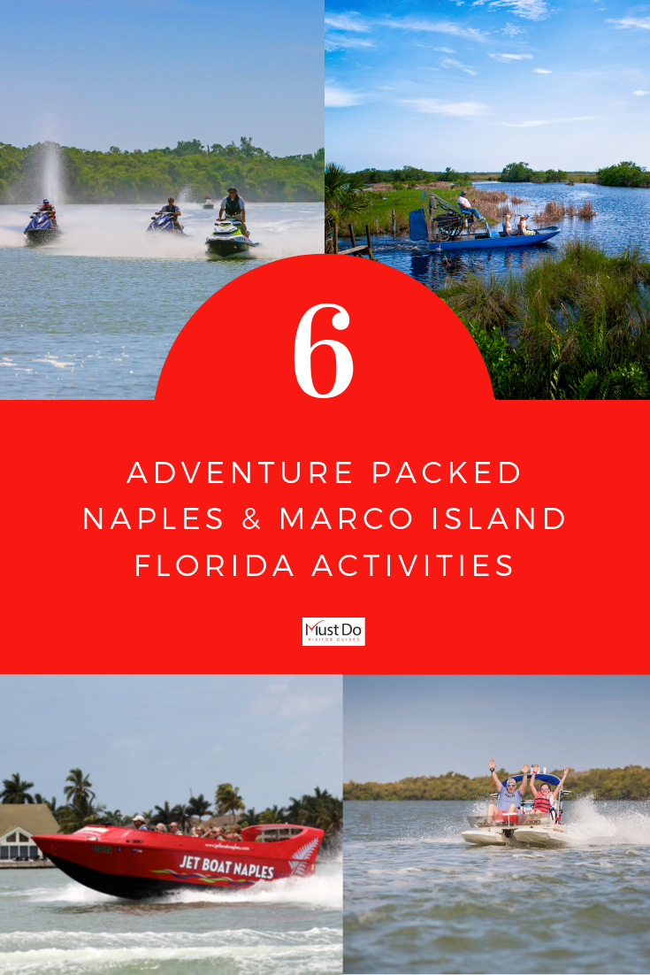 6 Adventure Packed Naples and Marco Island, Florida Activities. Experience the natural beauty of Naples and Marco Island, Florida with these exciting tours and activities. Must Do Visitor Guides.