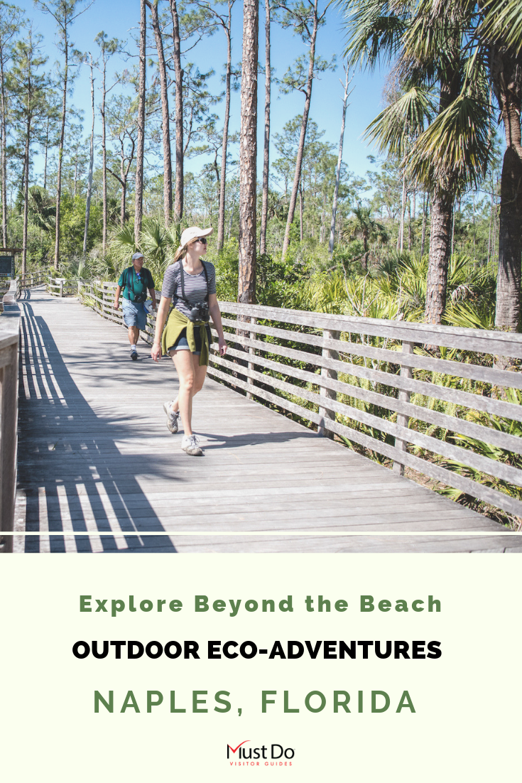 Explore Beyond the Beach. Outdoor Eco-Adventures Naples, Florida. Must Do Visitor Guides.