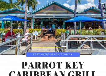 Fort Myers Beach, Florida casual waterfront dining at Parrot Key Caribbean Grill bar and restaurant. | MustDo.com