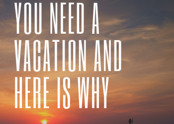 Must Do Visitor Guides You Need a Vacation And Here is Why