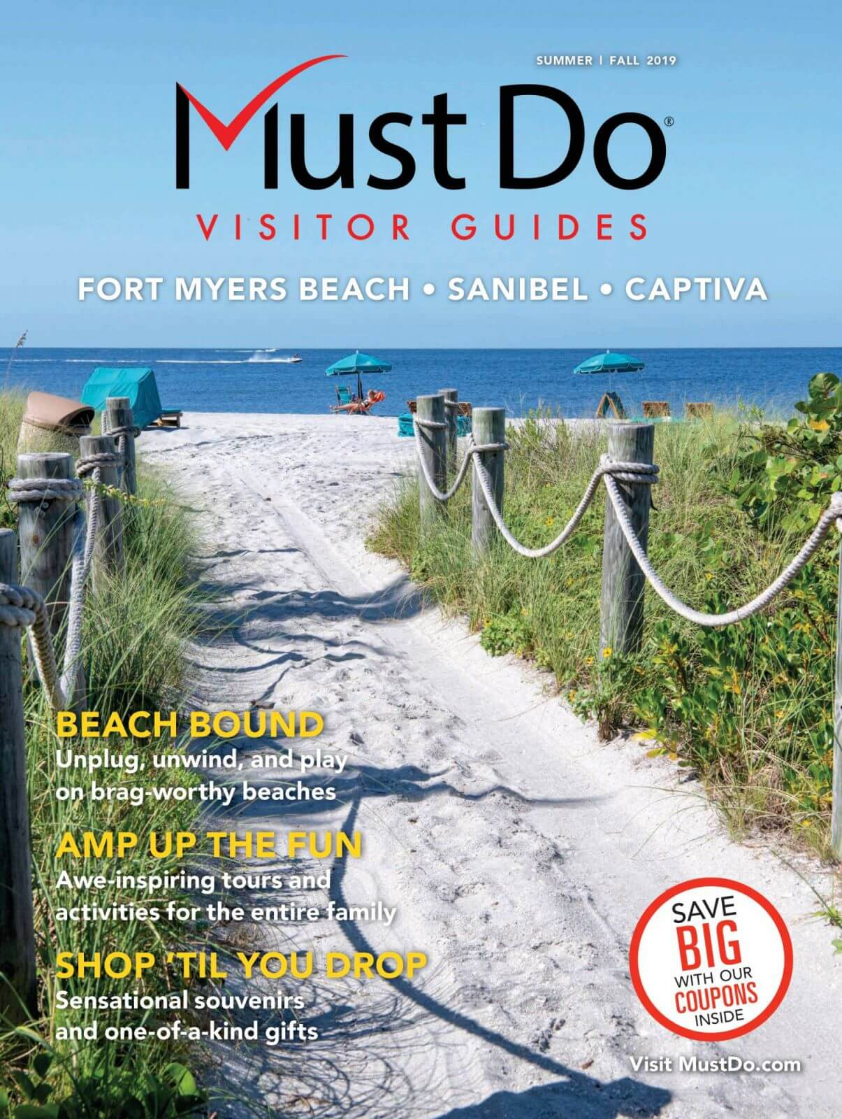 Fort Myers Beach, Sanibel and Captiva, Florida visitor information and things to do on vacation. Read the current issue of Must Do Visitor Guides online at MustDo.com.