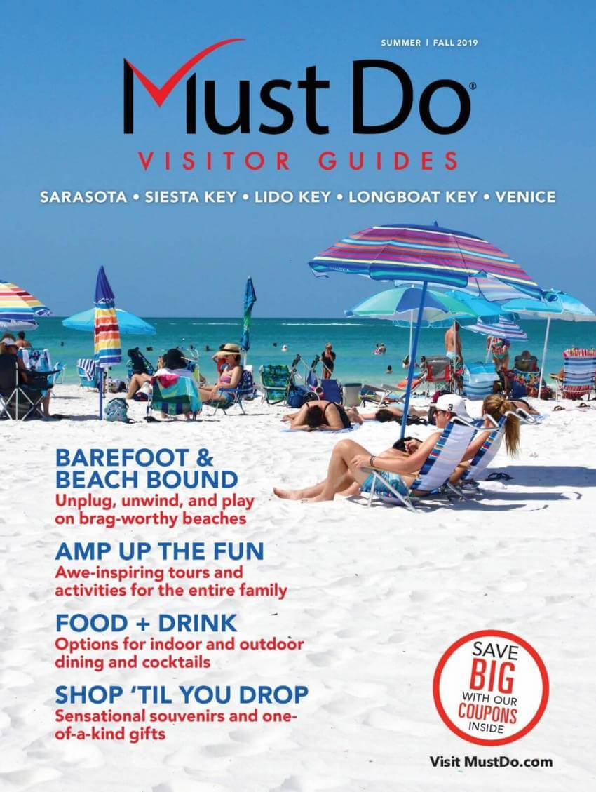 Must Do Sarasota Visitor Guide Summer/Fall 2019
