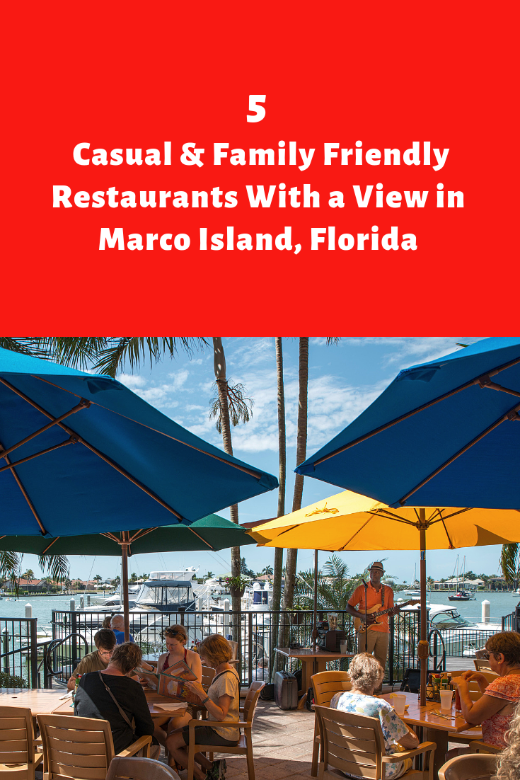 5 Casual & Family Friendly Restaurants with a view in Marco Island, Florida.