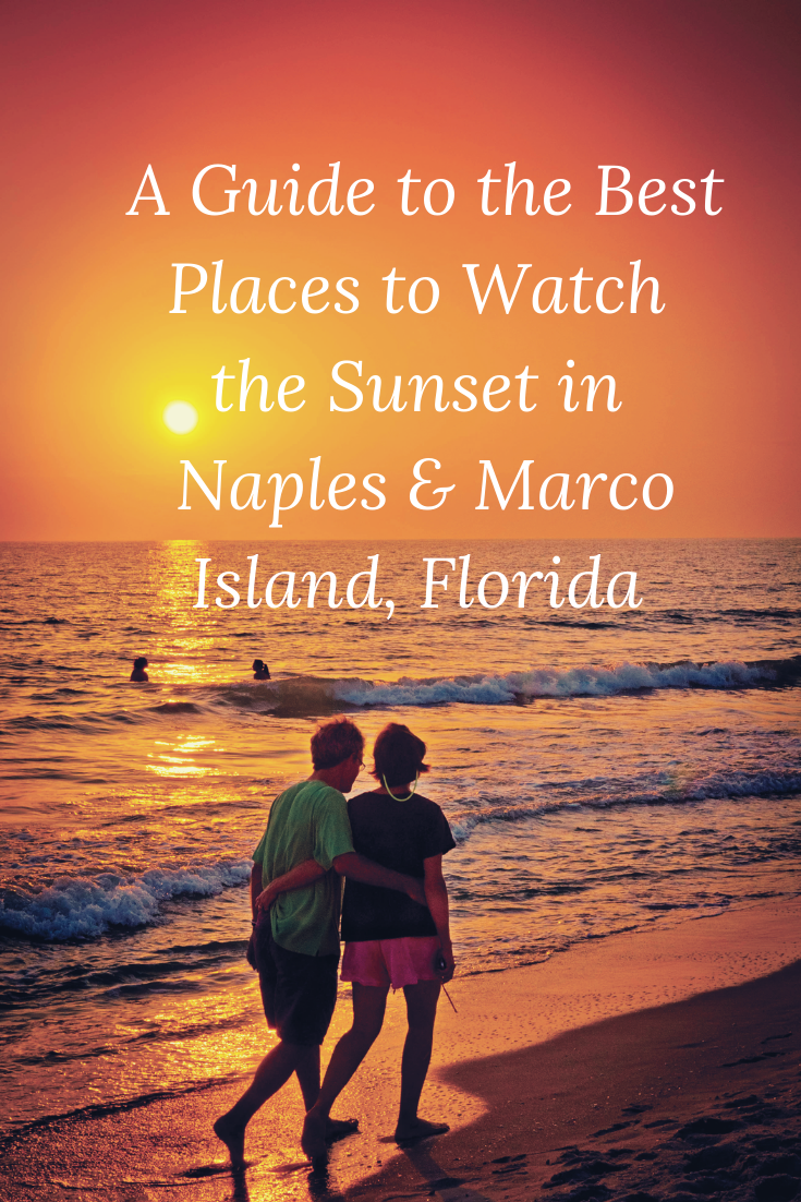 A Guide to the Best Places to Watch the Sunset in Naples & Marco Island, Florida