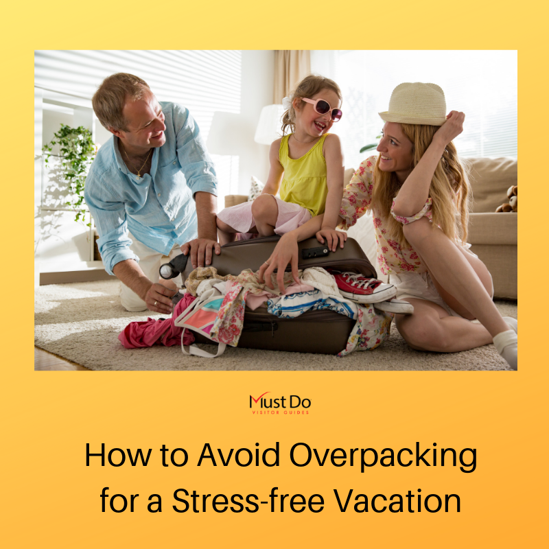 Tips on how to avoid overpacking so you can enjoy a stress-free Florida vacation. | Must Do Visitor Guides