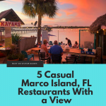 5 Casual Marco Island, Florida restaurants with a view.