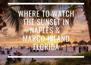 Where to watch the sunset in Naples and Marco Island, Florida