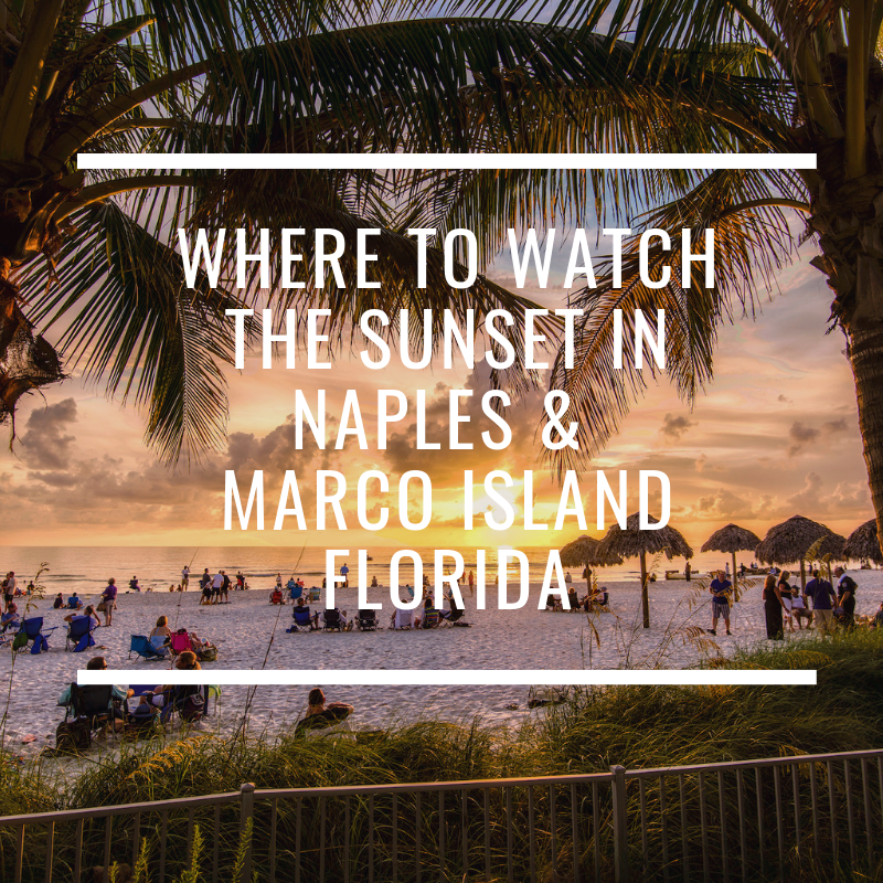 Marco Island Florida: Where Can I Watch The Sunset In Naples & Marco Island
