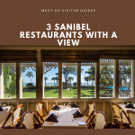 Must Do Visitor Guides 3 Sanibel Restaurants with a view.