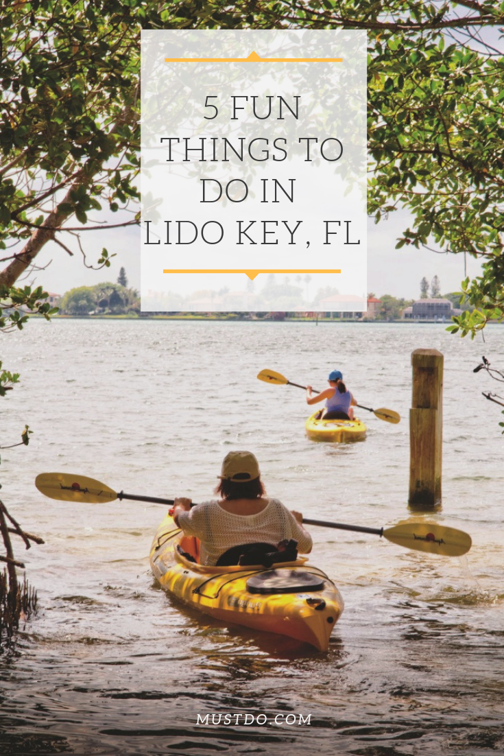 5 Fun Things to do in Lido Key, FL. | MustDo.com