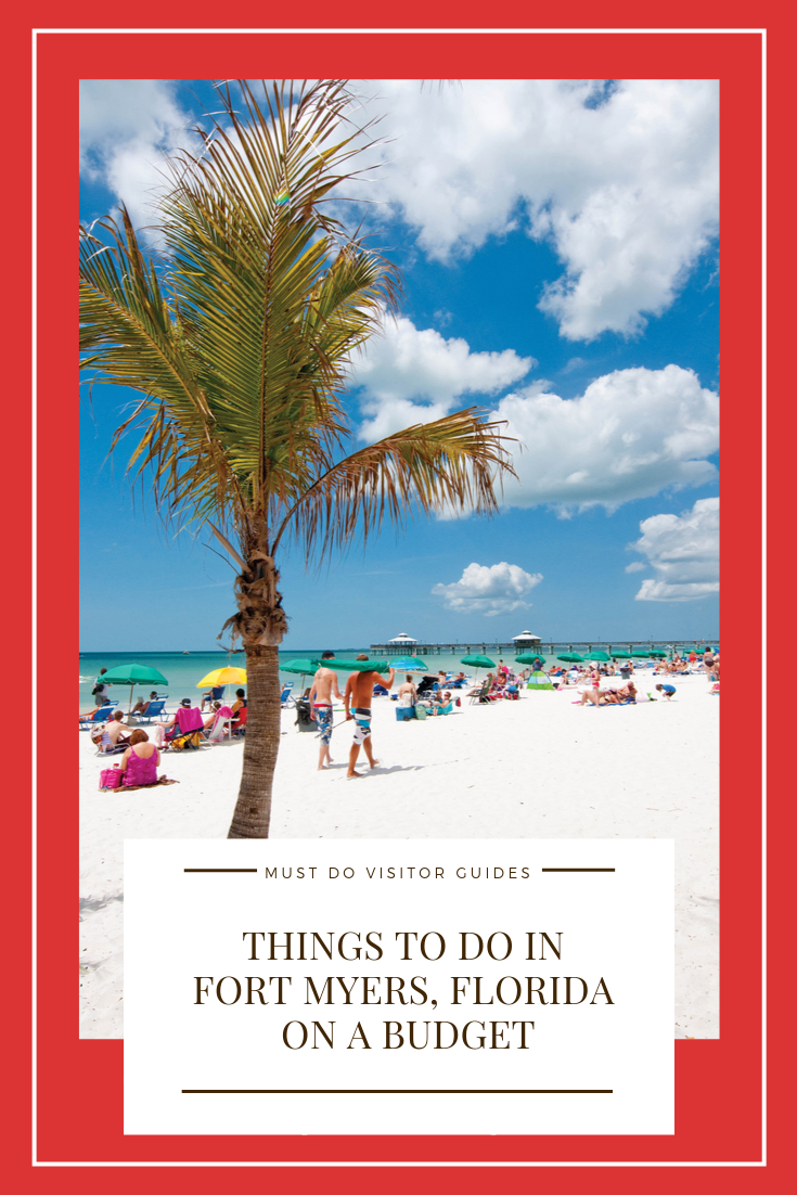 Must Do Visitor Guides - Things to do in Fort Myers, Florida on a budget. Here's where to find budget-friendly fun.