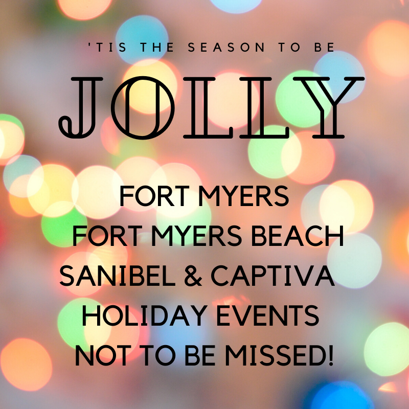 Christmas, holiday, and New Year's events to enjoy in Fort Myers Beach, Fort Myers, Sanibel and Captiva Island, Florida.