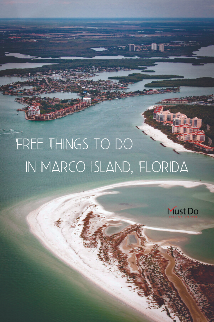 Free things to do in Marco Island, Florida. There is plenty to see and do while on vacation in Marco Island, Florida that's completely free. Here's where to get started. Must Do Visitor Guides | MustDo.com