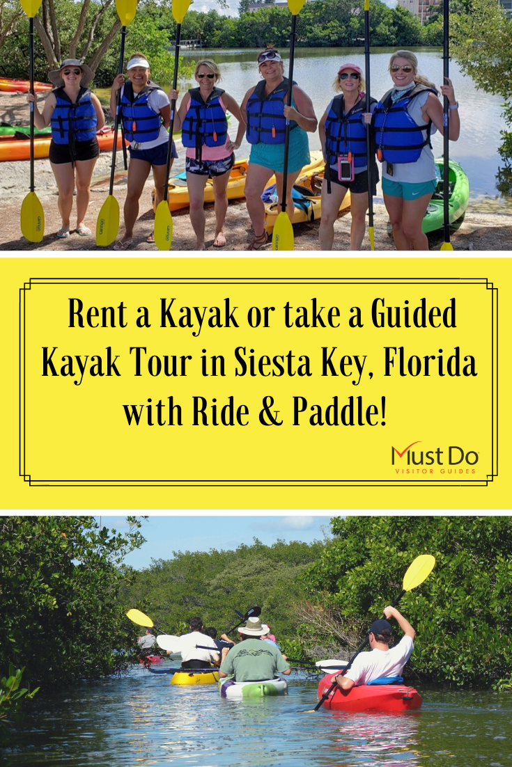 Rent a kayak or take a guided kayak tour in Siesta Key, Florida with Ride & Paddle! Must Do Visitor Guides.