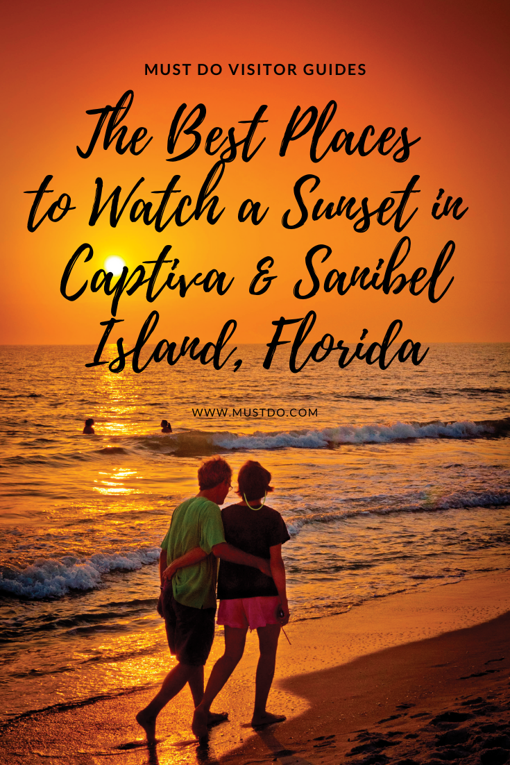 Must Do Visitor Guides| The Best Places to Watch a Sunset in Captiva & Sanibel Island, Florida. www.MustDo.com
