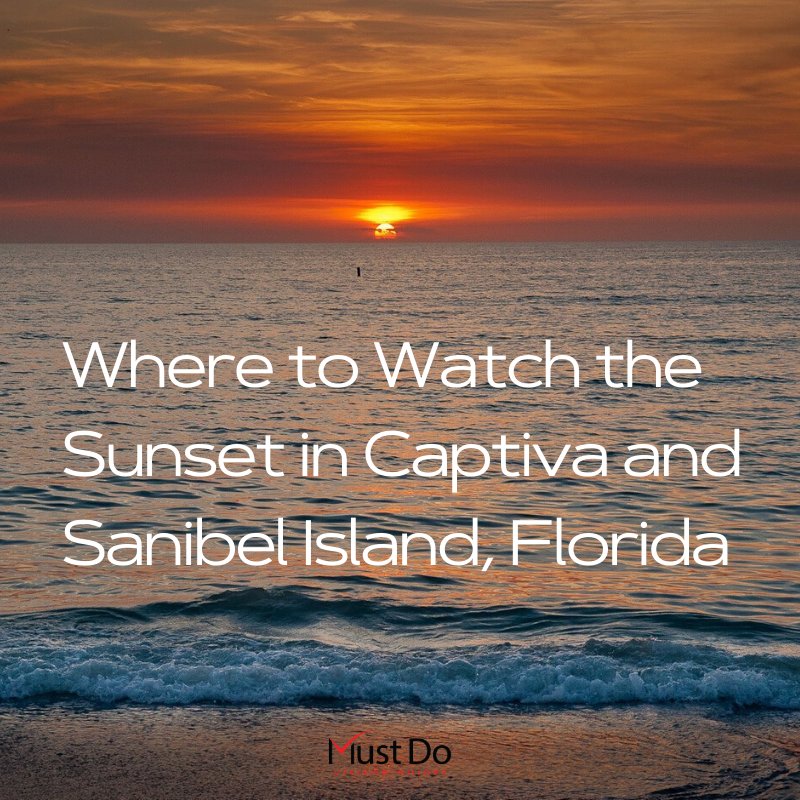 Watch The Sunset In Sanibel And Captiva