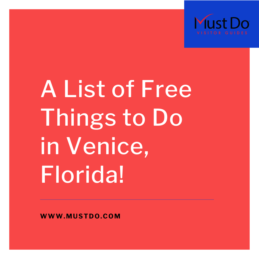 A List of Free Things to do in Venice, Florida! Must Do Visitor Guides | MustDo.com