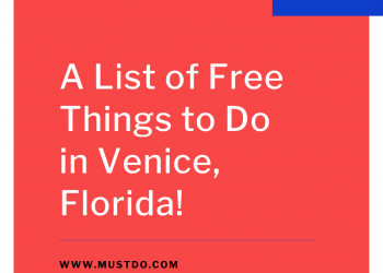 Must Do Visitor Guides list of free things to do in Venice, Florida. | MustDo.com