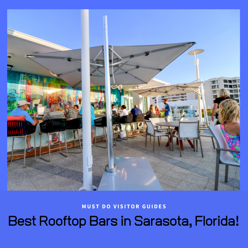 Best Rooftop Bars in Sarasota, Florida! Put these Sarasota, Florida bars on your must-do list - each offers a different nightlife experience and view. Must Do Visitor Guides | MustDo.com